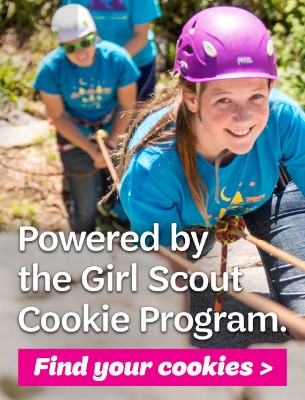 Girl Scout experiences are powered by the Girl Scout Cookie Program.